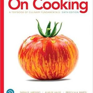 Test Bank for On Cooking: A Textbook of Culinary Fundamentals