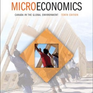 Solution Manual for Microeconomics: Canada in the Global Environment