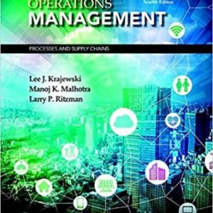Solution Manual for Operations Management: Processes and Supply Chains