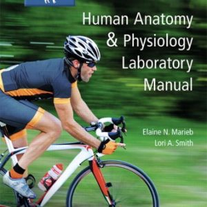 Test Bank for Human Anatomy and Physiology Laboratory Manual