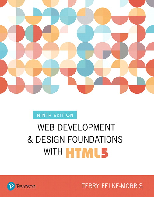 Solution Manual for Web Development and Design Foundations with HTML5