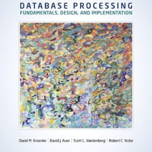 Test Bank for Database Processing 15th Edition Kroenke