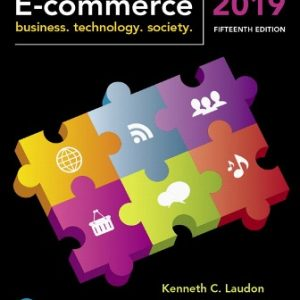 Test Bank for E-Commerce 2019: Business, Technology and Society 15th Edition Laudon