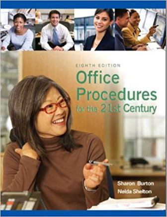 Test Bank for Office Procedures for the 21st Century