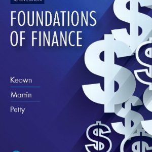 Solution Manual for Foundations of Finance 10th Edition Keown