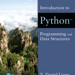 Solution Manual for Revel for Introduction to Python Programming and Data Structures Liang