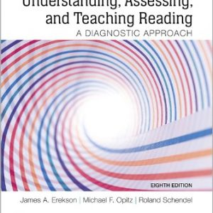 Test Bank for Understanding, Assessing, and Teaching Reading: A Diagnostic Approach 8th Edition Erekson