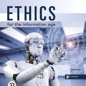 Solution Manual for Ethics for the Information Age 8th Edition Quinn
