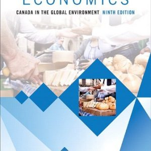 Test Bank for Economics: Canada in the Global Environment