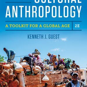 Test Bank for Essentials of Cultural Anthropology A Toolkit for a Global Age 2nd Edition Guest