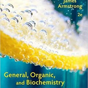 Test Bank for General Organic and Biochemistry An Applied Approach