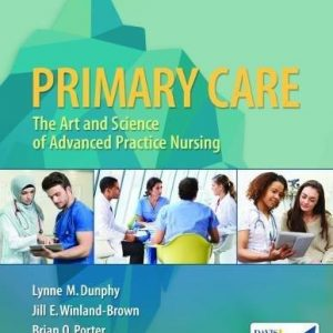 Test Bank for Primary Care: Art and Science of Advanced Practice Nursing 5th Edition Dunphy