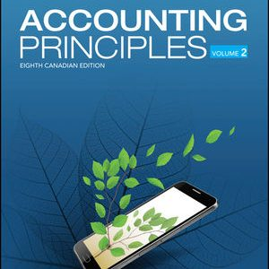 Test Bank for Accounting Principles, Volume 2 8th Canadian Edition Weygandt