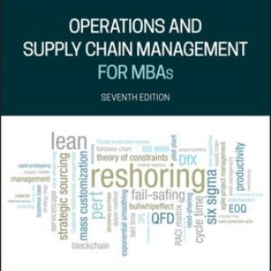 Solution Manual for Operations and Supply Chain Management for MBAs 7th Edition Meredith