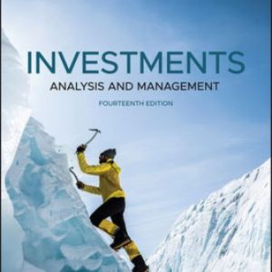 Solution Manual for Investments: Analysis and Management 14th Edition Jones
