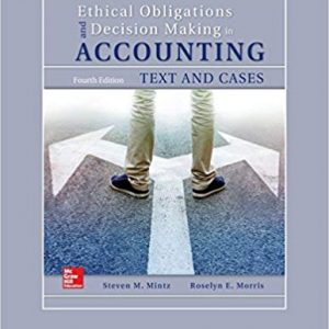 Solution Manual for Ethical Obligations and Decision-Making in Accounting: Text and Cases