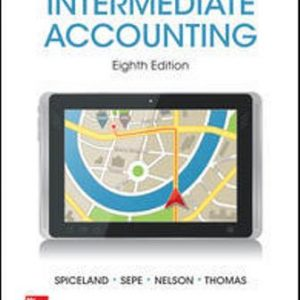 Test Bank for Intermediate Accounting 8th Edition Spiceland