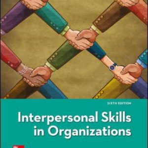 Test Bank for Interpersonal Skills in Organizations 6th Edition JanaszTest Bank for Interpersonal Skills in Organizations 6th Edition Janasz