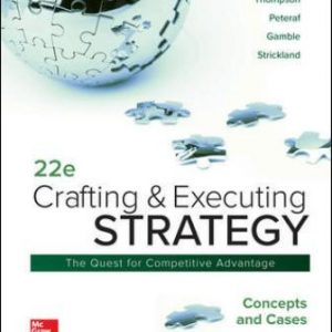 Solution Manual for Crafting and Executing Strategy: Concepts and Cases