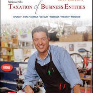Solution Manual for McGraw-Hill's Taxation of Business Entities 2019 Edition