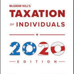 Solution Manual for McGraw-Hill's Taxation of Individuals 2020 Edition