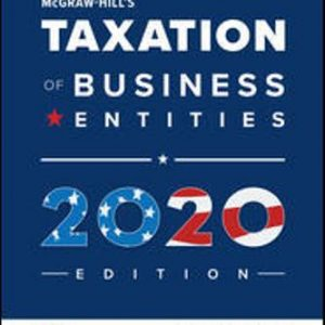 Solution Manual for McGraw-Hill's Taxation of Business Entities 2020 Edition