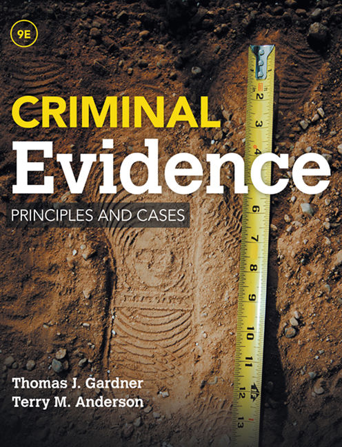 Test Bank for Criminal Evidence: Principles and Cases
