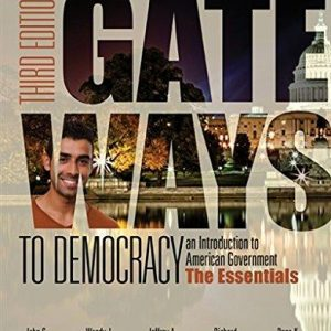 Test Bank for Gateways to Democracy the Essentials 3rd Edition by Geer