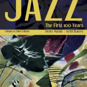 Test Bank for Jazz The First 100 Years