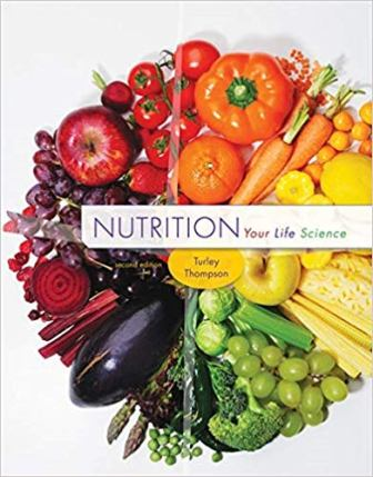 Test Bank for Nutrition Your Life Science