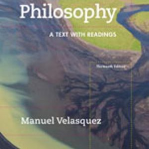 Solution Manual for Philosophy: A Text with Readings