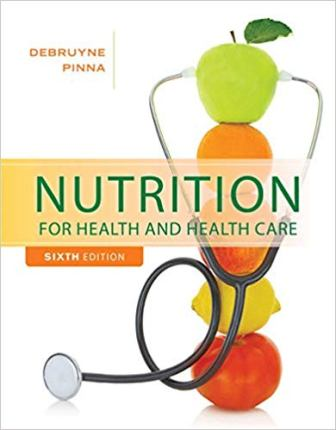 Test Bank for Nutrition for Health and Healthcare