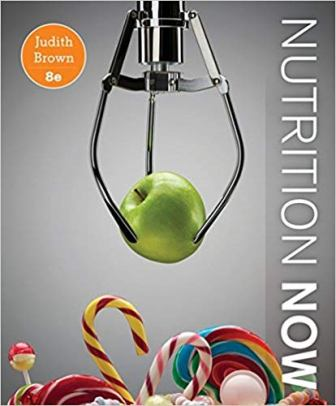 Test Bank for Nutrition Now