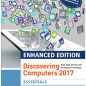 Test Bank for Enhanced Discovering Computers 2017, Essentials 1st Edition Vermaat