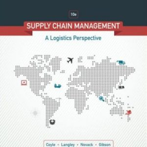 Solution Manual for Supply Chain Management: A Logistics Perspective