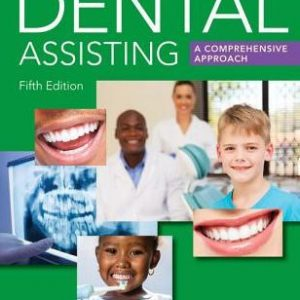 Test Bank for Dental Assisting: A Comprehensive Approach 5th Edition by Phinney
