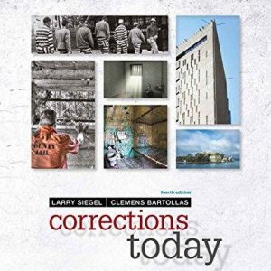 Test Bank for Corrections Today 4th Edition by Siegel