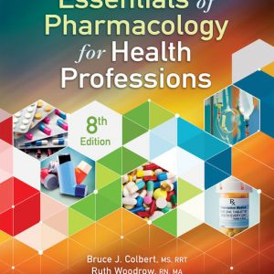 Test Bank for Essentials of Pharmacology for Health Professions