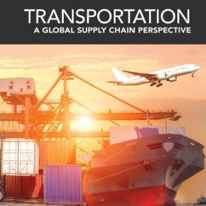 Solution Manual for Transportation: A Global Supply Chain Perspective