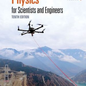Test Bank for Physics for Scientists and Engineers, Volume 1 10th Edition Serway