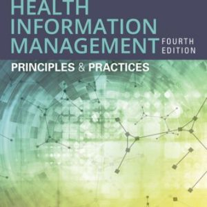 Test Bank for Essentials of Health Information Management: Principles and Practices