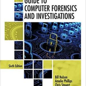 Solution Manual for Guide to Computer Forensics and Investigations