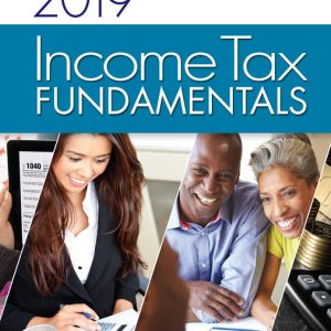 Solution Manual for Income Tax Fundamentals 2019