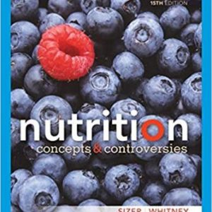 Test Bank for Nutrition Concepts and Controversies