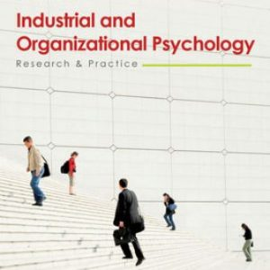 Solution Manual for Industrial and Organizational Psychology: Research and Practice 6th Edition Spector