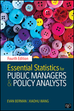 Solution Manual for Essential Statistics for Public Managers and Policy Analysts 4th Edition Berman