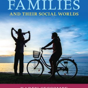 Solution Manual for Families and Their Social Worlds — Access Card 4th Edition Seccombe