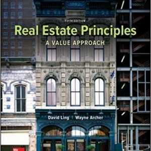 Solution Manual for Real Estate Principles A Value Approach 5th Edition Ling