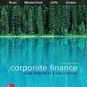 Test Bank for Corporate Finance Core Principles and Applications 5th Edition by Ross