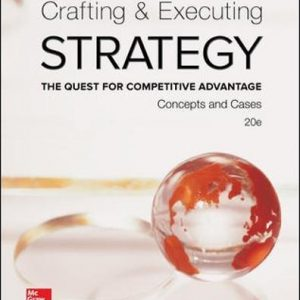 Test Bank for Crafting and Executing Strategy: The Quest for Competitive Advantage: Concepts and Cases